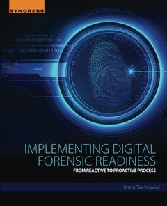 Implementing Digital Forensic Readiness: From Reactive to Proactive Process(Paperback)-cover