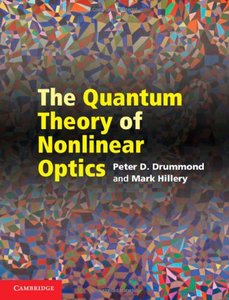 The Quantum Theory of Nonlinear Optics (Hardcover)-cover