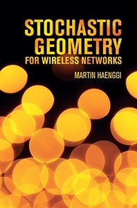 Stochastic Geometry for Wireless Networks (Hardcover)-cover
