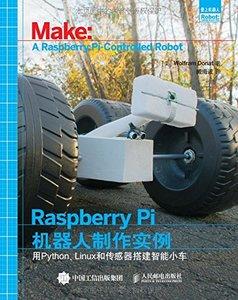 Raspberry Pi機器人製作實例:用Python Linux和傳感器搭建智慧小車-cover