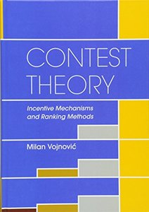 Contest Theory: Incentive Mechanisms and Ranking Methods(Hardcover)-cover