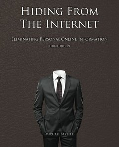 Hiding from the Internet: Eliminating Personal Online Information-cover