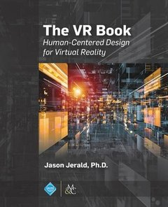 The VR Book: Human-Centered Design for Virtual Reality-cover