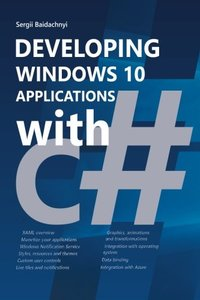 Developing Windows 10 Applications with C# (Paperback)-cover