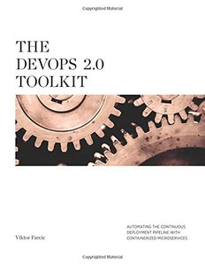 The Devops 2.0 Toolkit: Automating the Continuous Deployment Pipeline with Containerized Microservices(Paperback)-cover
