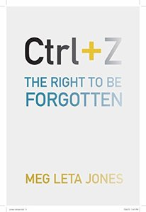 Ctrl + Z: The Right to Be Forgotten (Hardcover)-cover