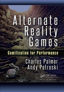 Alternate Reality Games: Gamification for Performance (Paperback)-cover