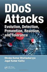 DDoS Attacks: Evolution, Detection, Prevention, Reaction, and Tolerance (Hardcover)-cover