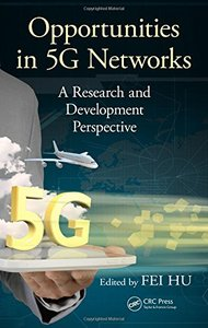Opportunities in 5G Networks: A Research and Development Perspective (Hardcover)-cover