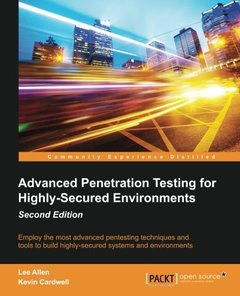 Advanced Penetration Testing for HighlySecured Environments 2/e-cover