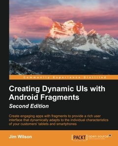 Creating Dynamic UIs with Android Fragments  Second Edition-cover