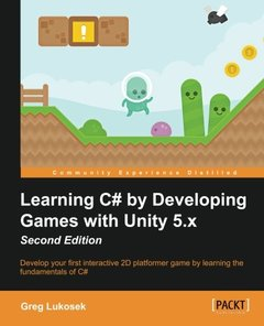 Learning C# by Developing Games with Unity 5.x  (Second Edition)-cover