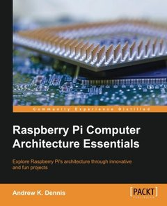 Raspberry Pi Computer Architecture Essentials-cover