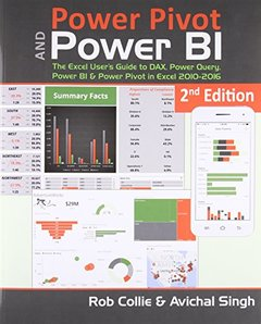 Power Pivot and Power BI: The Excel User's Guide to DAX, Power Query, Power BI & Power Pivot in Excel 2010-2016, 2/e (Paperback)-cover