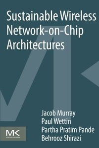 Sustainable Wireless Network-on-Chip Architectures-cover