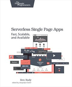 Serverless Single Page Apps: Fast, Scalable, and Available (Paperback)-cover
