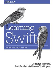 Learning Swift: Building Apps for OS X and IOS-cover