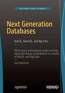 Next Generation Databases: NoSQLand Big Data-cover