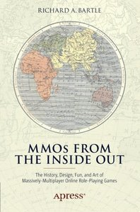 MMOs from the Inside Out: The History, Design, Fun, and Art of Massively-multiplayer Online Role-playing Games-cover