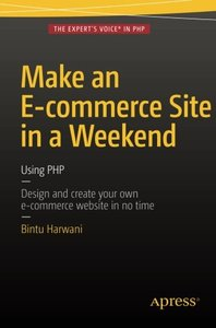 Make an E-commerce Site in a Weekend: Using PHP-cover