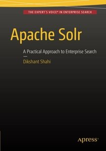 Apache Solr: A Practical Approach to Enterprise Search-cover