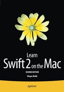 Learn Swift 2 on the Mac: For OS X and iOS-cover