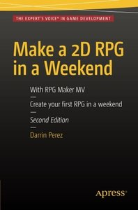 Make a 2D RPG in a Weekend: Second Edition: With RPG Maker MV-cover