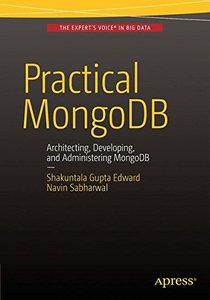 Practical MongoDB: Architecting, Developing, and Administering MongoDB-cover