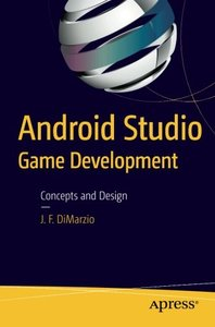 Android Studio Game Development: Concepts and Design-cover