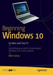 Beginning Windows 10: Do More with Your PC-cover