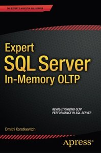 Expert SQL Server in-Memory OLTP