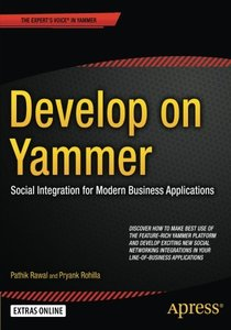 Develop on Yammer: Social Integration for Modern Business Applications-cover