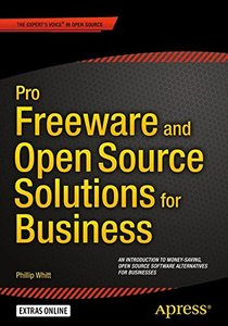 Pro Freeware and Open Source Solutions for Business-cover