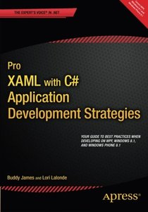 Pro XAML with C#: Application Development Strategies (covers WPF, Windows 8.1, and Windows Phone 8.1)-cover