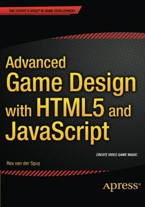 Advanced Game Design with HTML5 and JavaScript-cover