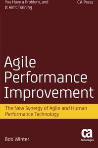 Agile Performance Improvement: The New Synergy of Agile and Human Performance Technology-cover