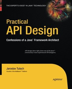 Practical API Design: Confessions of a Java Framework Architect
