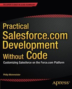 Practical Salesforce.com Development Without Code: Customizing Salesforce on the Force.com Platform-cover