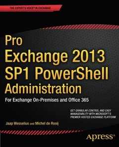 Pro Exchange 2013 SP1 PowerShell Administration: For Exchange On-Premises and Office 365-cover