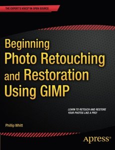 Beginning Photo Retouching and Restoration Using GIMP-cover