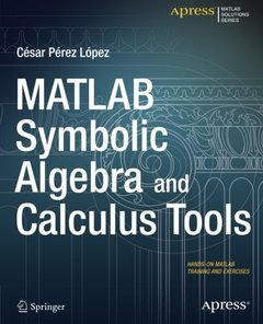 MATLAB Symbolic Algebra and Calculus Tools-cover