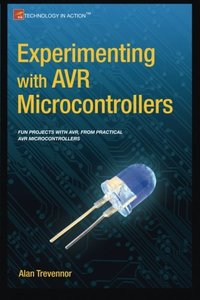 Experimenting with AVR Microcontrollers (Technology in Action)-cover