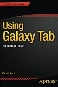 Using Galaxy Tab: An Android Tablet-cover