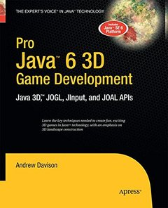 Pro Java 6 3D Game Development: Java 3D, JOGL, JInput and JOAL APIs-cover