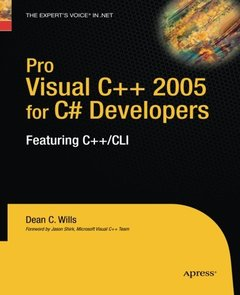 Pro Visual C++ 2005 for C# Developers: Featuring C++/CLI-cover