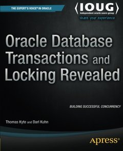 Oracle Database Transactions and Locking Revealed-cover