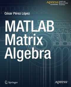 MATLAB Matrix Algebra (Matlab Solutions)-cover