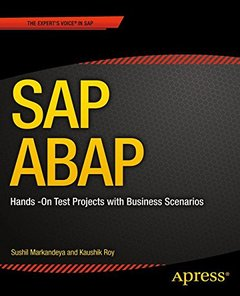 SAP ABAP: Hands-On Test Projects with Business Scenarios-cover