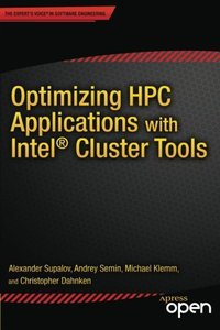 Optimizing HPC Applications with Intel Cluster Tools: Hunting Petaflops-cover