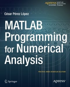 MATLAB Programming for Numerical Analysis (Matlab Solutions)-cover